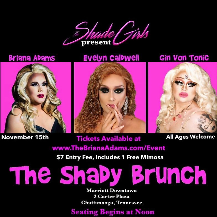 The Shade Girls Present: The Shady Brunch