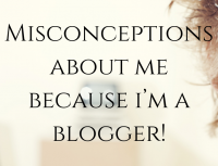 Misconceptions about me because of my blog