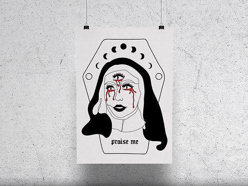 Praise Me Print