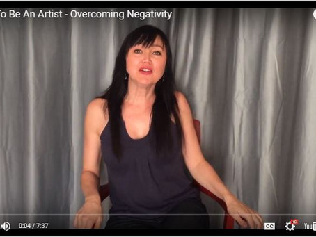 How To Be An Artist – Overcoming Negativity
