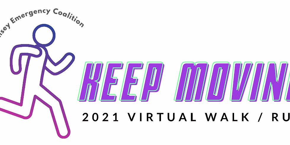 Keep Moving, 2021 Virtual Walk/Run