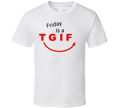 FRIDAY IS A GIFT