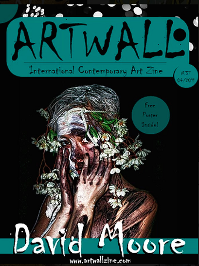 Art Magazine Artwallzine David Moore   issue 49