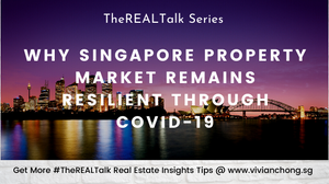 Why Singapore Property Market Remains Resilient Through Covid-19