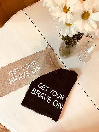 """""""Get Your Brave On """"Teeshirt! with free canvas bag"""