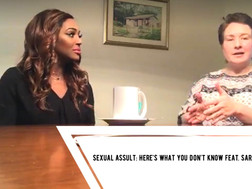 Here's What You Don't Know About Sexual Assult - Sarah R.'s Story