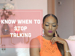 Know When to Stop Talking