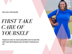 First Take Care of Yourself — Self-care Techniques