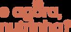 E agora, Nutrinha - Logo Versֶo 2 (3).pn