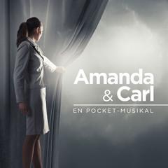 AMANDA AND CARL – A POCKET MUSICAL