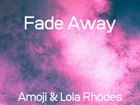 Fade Away is OUT NOW!!