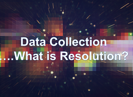 Data Collection: What is Resolution?