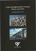 Cálculo de Estructuras: Teoría y Ejercicios
