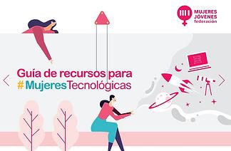 Guía de Recursos Mujeres Tecnológicas