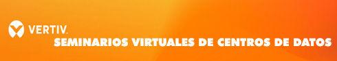 VERTIV - Seminarios de Centros de Datos
