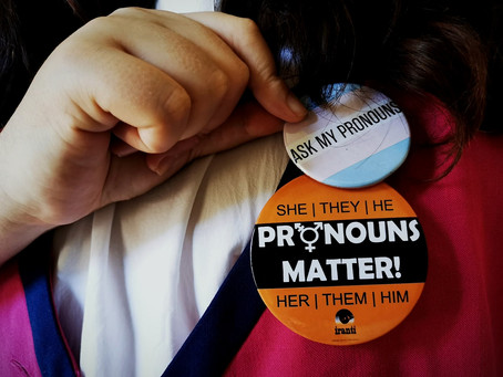 OPINION: Pronouns can be a matter of life or death
