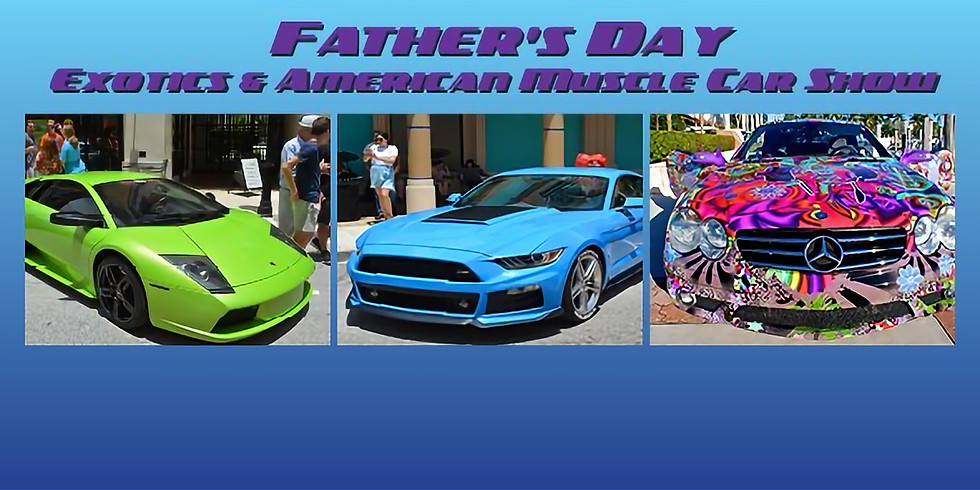 Father's Day Exotic vs. American Muscle Car Show