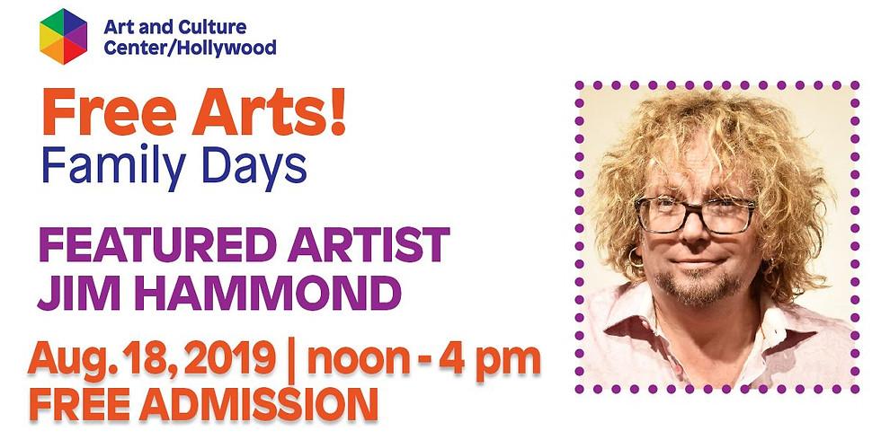 Free Arts Family Day featuring Jim Hammond