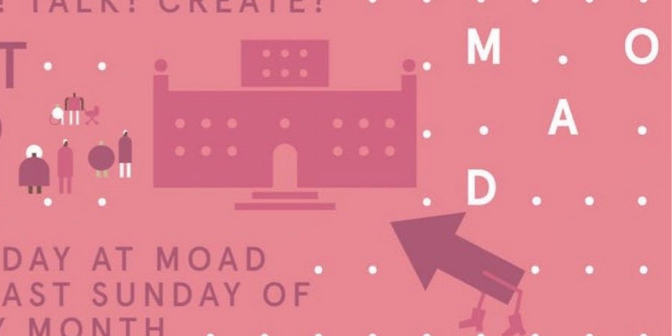 Look! Talk! Create! Free Day at MOAD