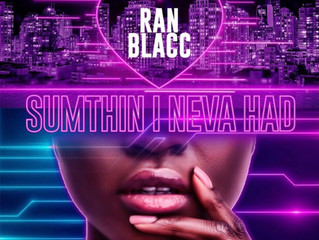 "Naomi G. Reviews ""Sumthin I Neva Had"" by Ran Blacc"