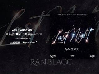 "Naomi G. Reviews ""Last Night"" by Ran Blacc"