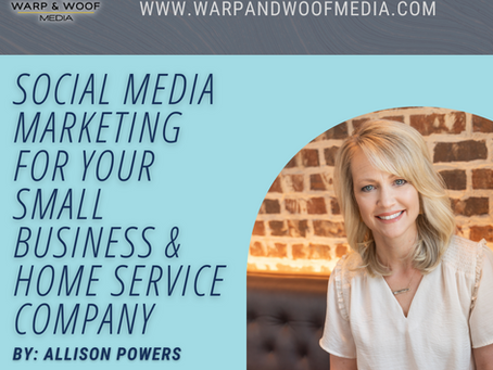 Social Media Marketing for Your Small Business & Home Service Company