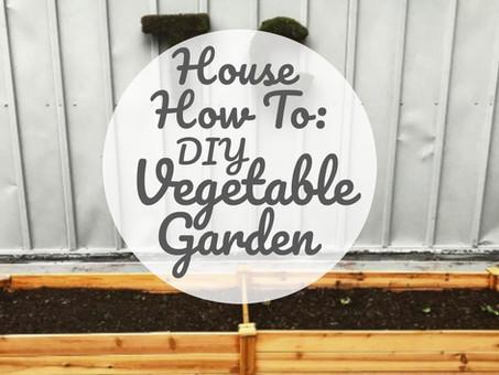 House How To: DIY Veggie Garden