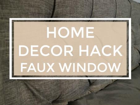 Home Decor Hacks:  Faux Window