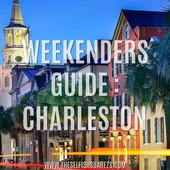 A Weekenders Guide: Charleston, South Carolina