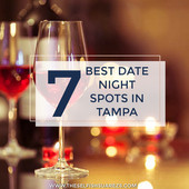 7 Best Date Night Spots in Tampa
