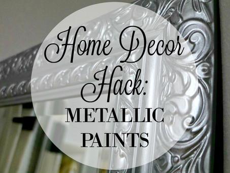 Home Decor Hack: Metallic Paints