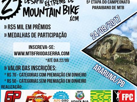 Venha para 2ºDesafio Extreme de Mountain Bike na cidade de Araruna no dia 24 de Setembro