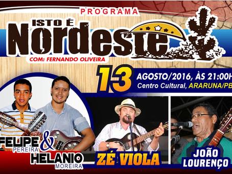 Programa Isto é Nordeste apresenta cantoria dia 13 no Centro Cultural em Araruna