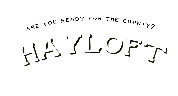 Are you ready for the County? The Hayloft Dancehall - Prince Edward County - Est. 1972