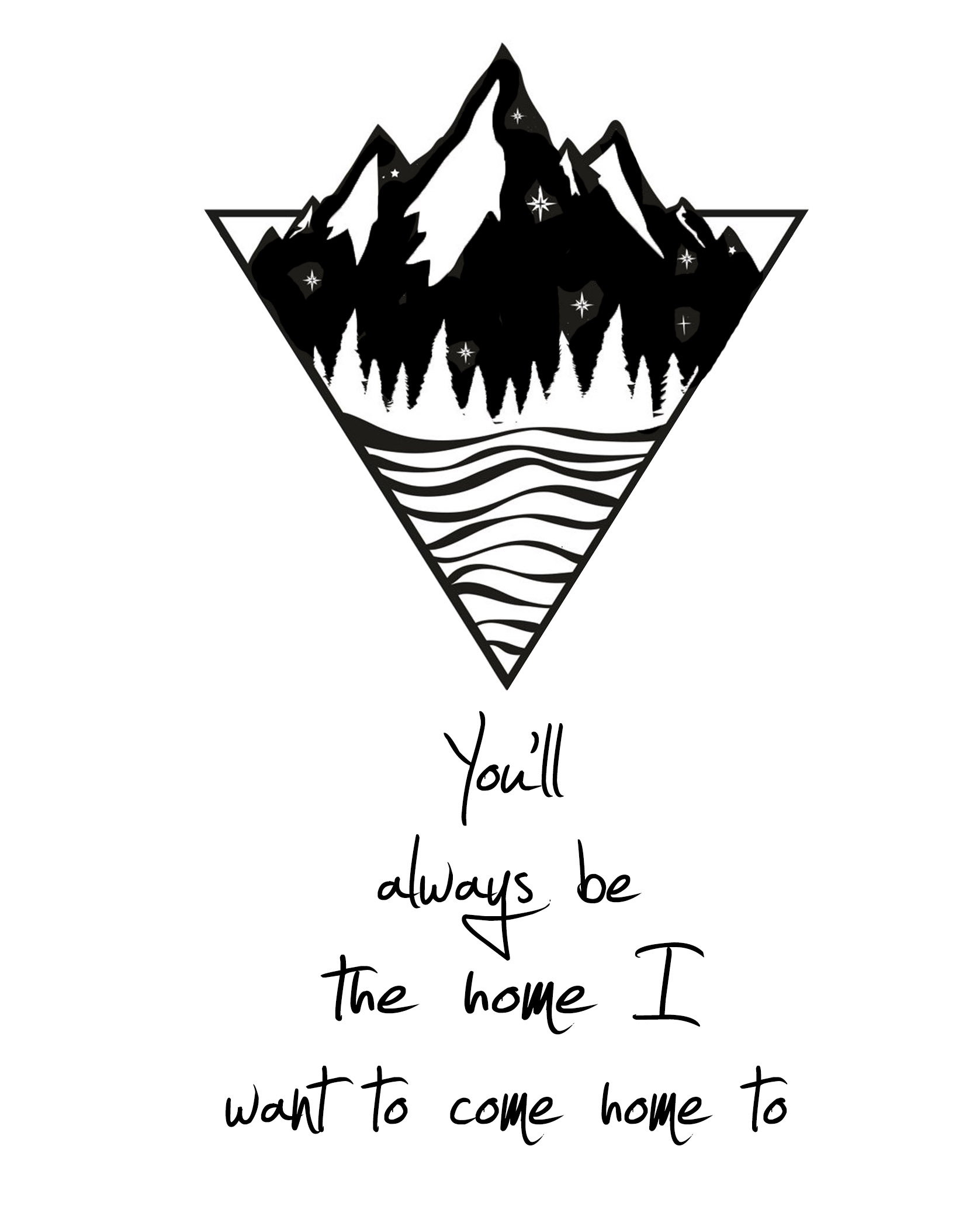 You'll Always Be The Home