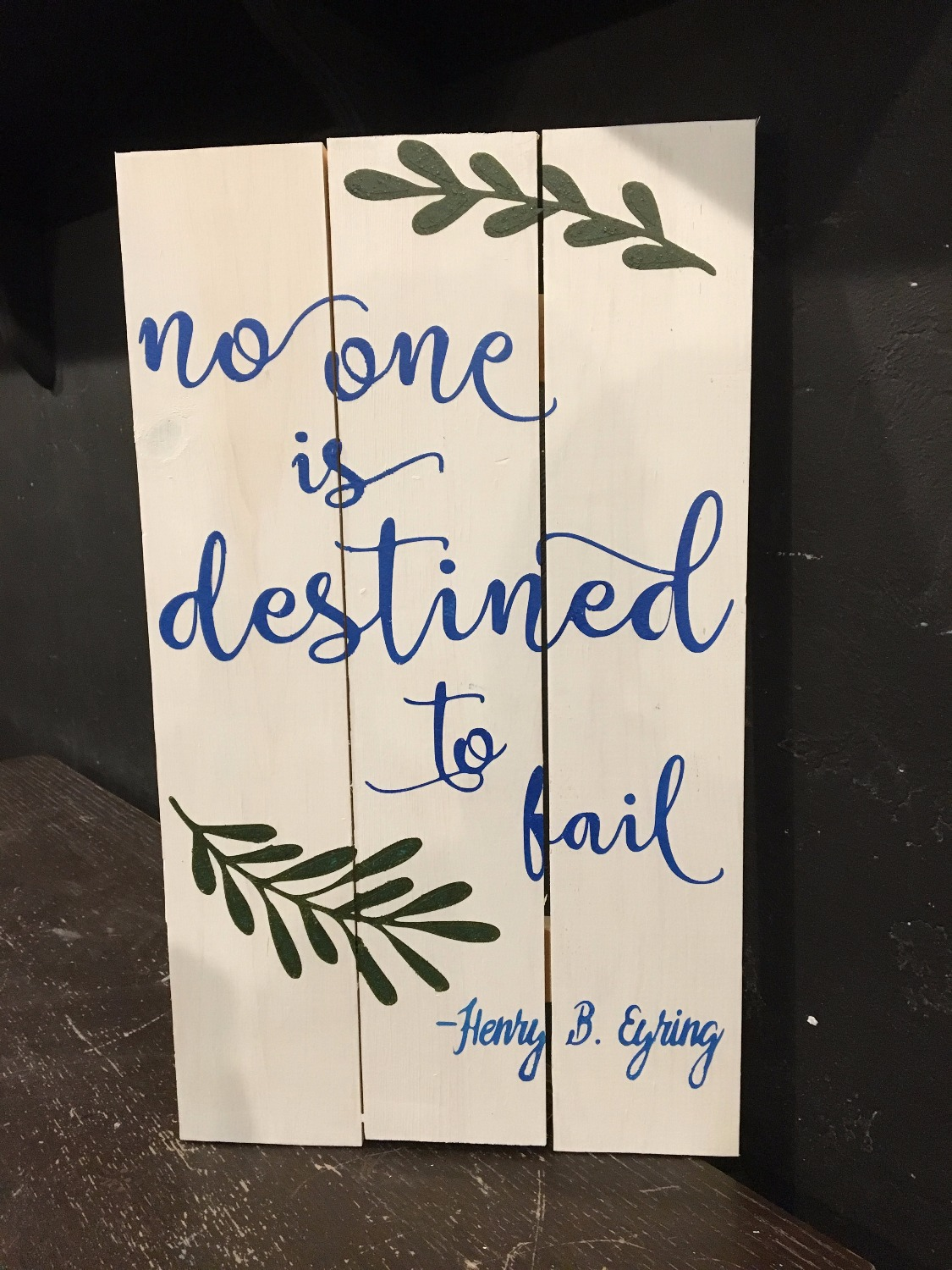 No One Is Destined To Fail