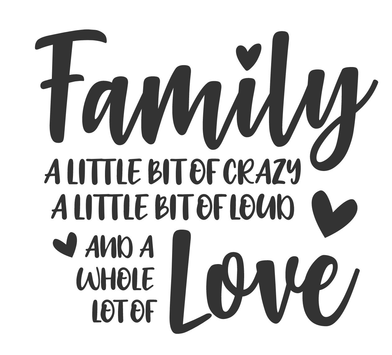 Family Bit of Crazy