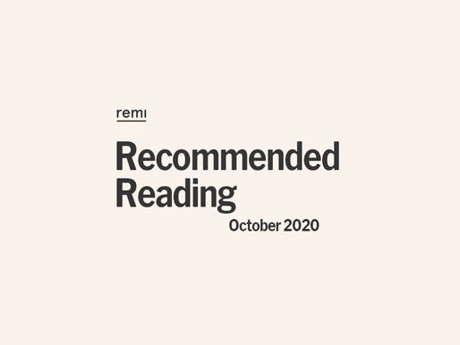 Remi's Recommended Reading: October 2020 Edition