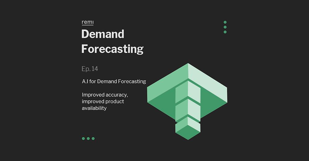 A.I Demand Forcasting
