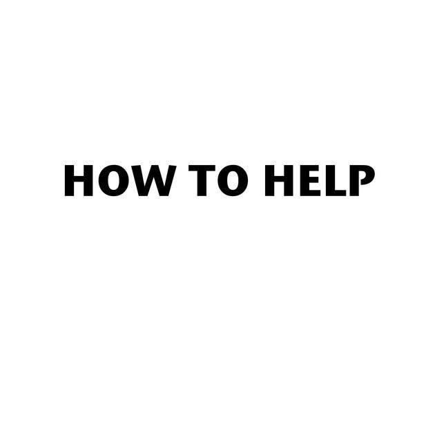 How to Help.jpg