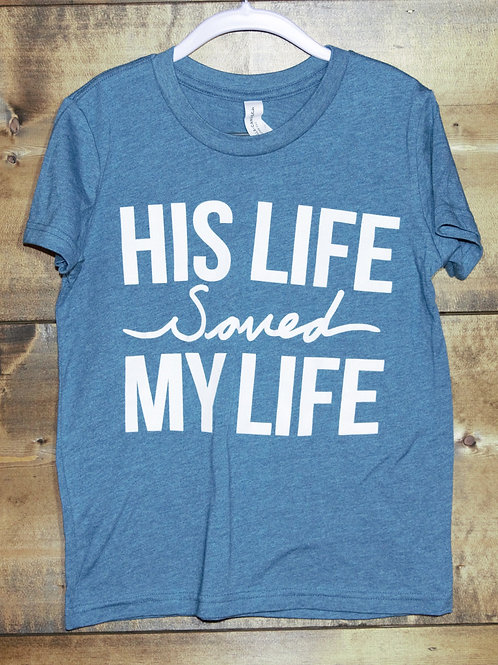 "YOUTH Heathered Teal ""His Life Saved Mine"" t-shirt"