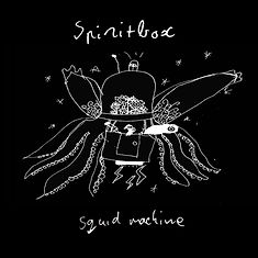 Squid Machine Single SPIRITBOX