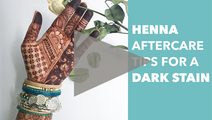 Henna Aftercare Tips