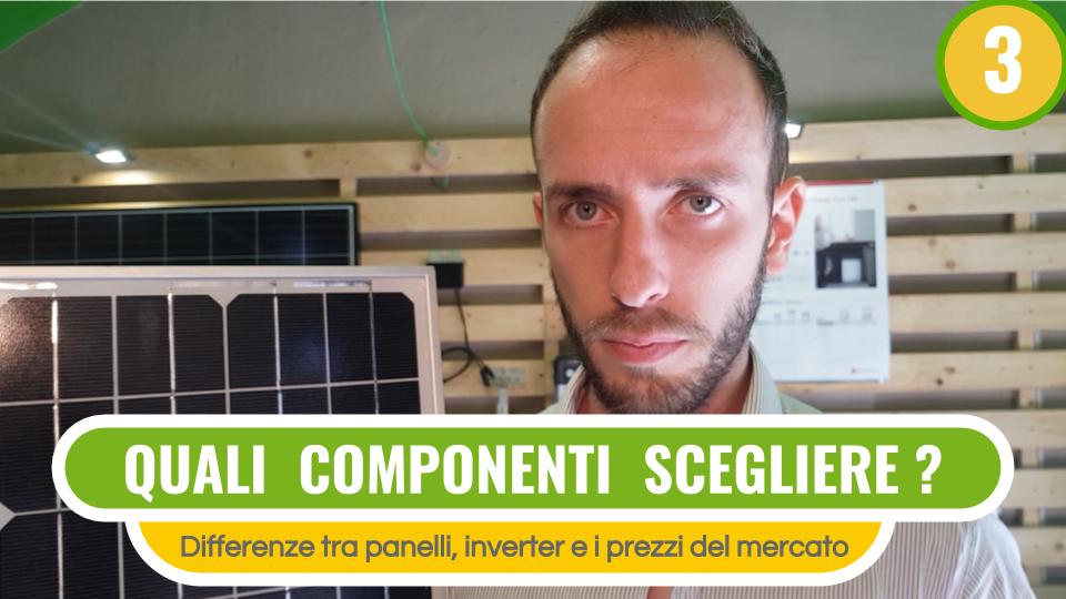 Che pannelli scegliere per il fotovoltaico?