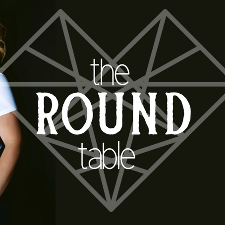 The Round Table, Learn More