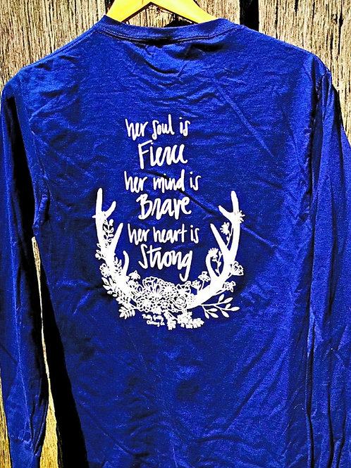 Her soul is FIERCE, her mind is BRAVE, her heart is STRONG (Navy Long Sleeve)