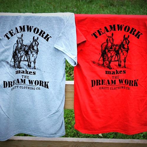 Teamwork Makes the Dream Work T-Shirt