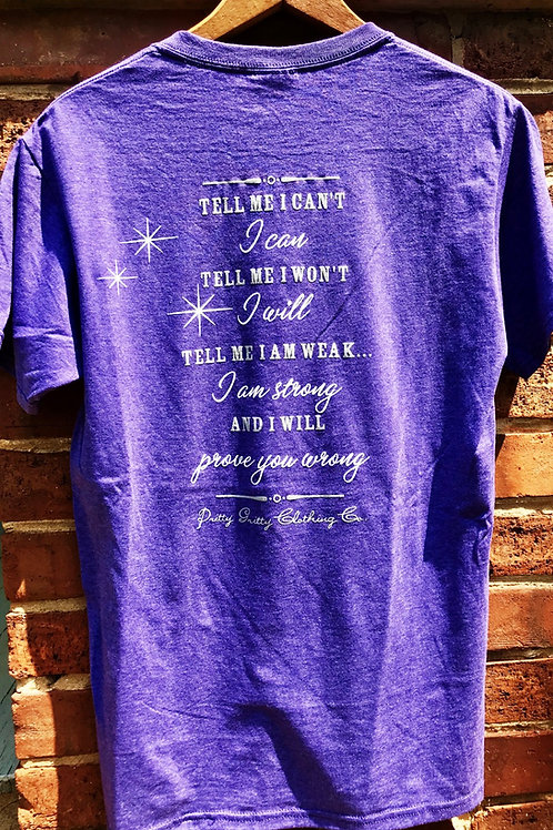 """Tell me I can't..."" T shirt"