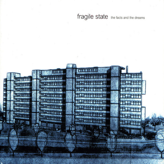 Fragile State | The Facts and the Dreams