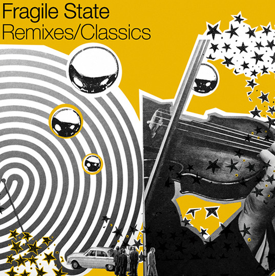 Fragile State | Remixes/Classics
